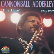 Cannonball Adderley - This Here - 1955-59