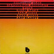 Cannonball Adderley with Miles Davis , Sam Jones , Hank Jones , Art Blakey - Somethin' Else