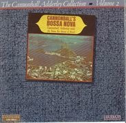 Cannonball Adderley With Bossa Rio - Cannonball's Bossa Nova