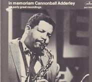 Cannonball Adderley - In Memoriam - His Early Great Recordings