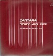 Cantara - Persian Love Song
