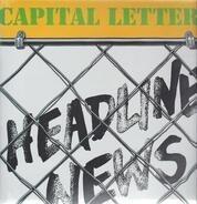 Capital Letters - Headline News