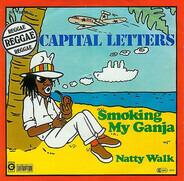 Capital Letters - Smoking My Ganja