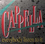 Cappella - Everybody Listen To It
