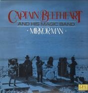 Captain Beefheart And His Magic Band - Mirror Man