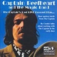 Captain Beefheart And The Magic Band - The Captain's Last Live Concert