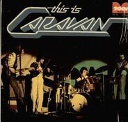 Caravan - This Is Caravan