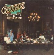 Caravan - Better by Far