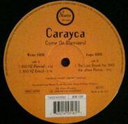 Carayca - Come On (Remixes)
