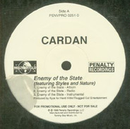 Cardan Feat. Styles P And Nature - Enemy Of The State / Who U Lovin'
