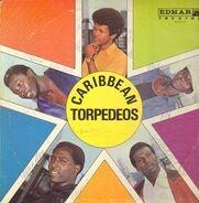Caribbean Torpedoes - Caribbean Torpedoes