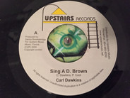 Carl Dawkins - Sing A D. Brown