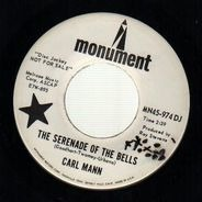 Carl Mann - The Serenade Of The Bells / Down To My Last I Forgive You