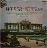 Carl Maria von Weber / Serge Dangain, Louis de Froment - Concertos Nos 1& 2 Pour Clarinette