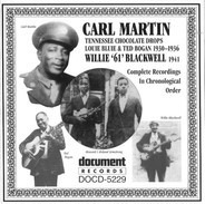 Carl Martin / Willie '61' Blackwell - Complete Recorded Works In Chronological Order