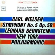 Carl Nielsen / The New York Philharmonic Orchestra , Leonard Bernstein - Symphony No.5 Op.50