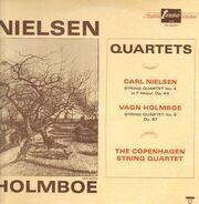 Carl Nielsen / Vagn Holmboe - Københavns Strygekvartet - Quartets (String Quartet No. 4 In F Major, Op. 44 / String Quartet No. 8, Op. 87)