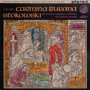 Carl Orff - Leopold Stokowski / Houston Symphony Orchestra / The Houston Chorale - Carmina Burana