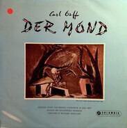 Carl Orff - Wolfgang Sawallisch - Der Mond ed. 1 & 2