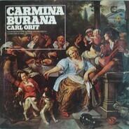 Carl Orff / Der Mozarteumchor Salzburg And Das Mozarteum Orchester Salzburg - Carmina Burana