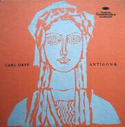 Carl Orff - Antigonæ