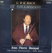 Carl Philipp Emanuel Bach , Jean-Pierre Rampal , Liszt Ferenc Chamber Orchestra , János Rolla - Öt Fuvolaverseny