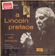 Carl Sandburg - A Lincoln Preface