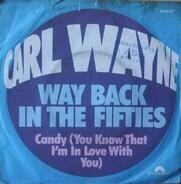 Carl Wayne - Way Back In The Fifties