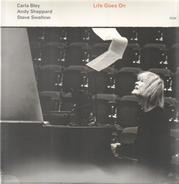 Carla Bley /Andy Sheppard /Steve Swallow - Life Goes On