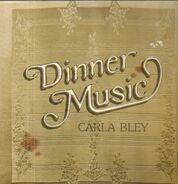Carla Bley - Dinner Music