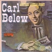 Carl Belew - Another Lonely Night