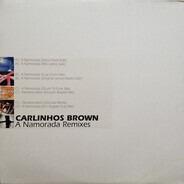 Carlinhos Brown - A Namorada Remixes