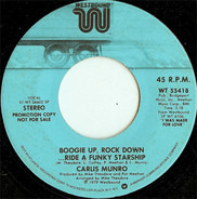 Carlis Munro - Boogie Up, Rock Down....Ride A Funky Starship