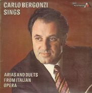 Carlo Bergonzi - sings Arias and Duets from italian Opera