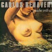 Carlos Benavent - Peaches With Salt