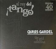 Carlos Gardel - El Rey Del ¡Tango!