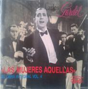 Carlos Gardel - Su Obra Integral - Vol. 4 / Las Mujeres Aquellas
