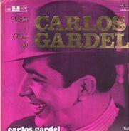Carlos Gardel - Vida y Obra vol. 6
