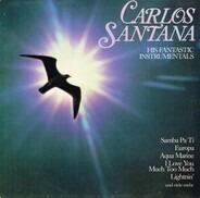 Carlos Santana - His Fantastic Instrumentals