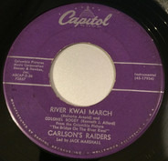 Carlson's Raiders Led By Jack Marshall - River Kwai March And Colonel Bogey