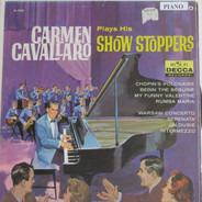 Carmen Cavallaro - Plays His Show Stoppers