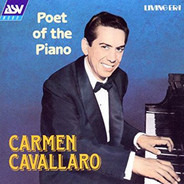 Carmen Cavallaro - Poet Of The Piano