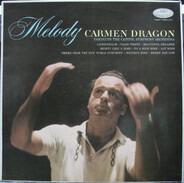 Carmen Dragon Conducting The Capitol Symphony Orchestra - Melody