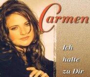 Carmen - Ich Halte zu Dir