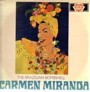 Carmen Miranda - The Brazilian Bombshell