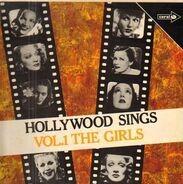 Carmen Miranda, Ethel Merman, Irene Dunne a.o. - Hollywood Sings Vol. 1 (The Girls)