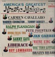 Carmen Cavallaro, Tommy Dorsey, ... - America's Greatest Music Makers