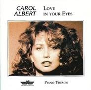 Carol Albert - Love in Your Eyes