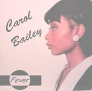 Carol Bailey - Fever