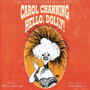 Carol Channing , Michael Stewart , Jerry Herman - Hello, Dolly! (The New 1994 Cast Recording)